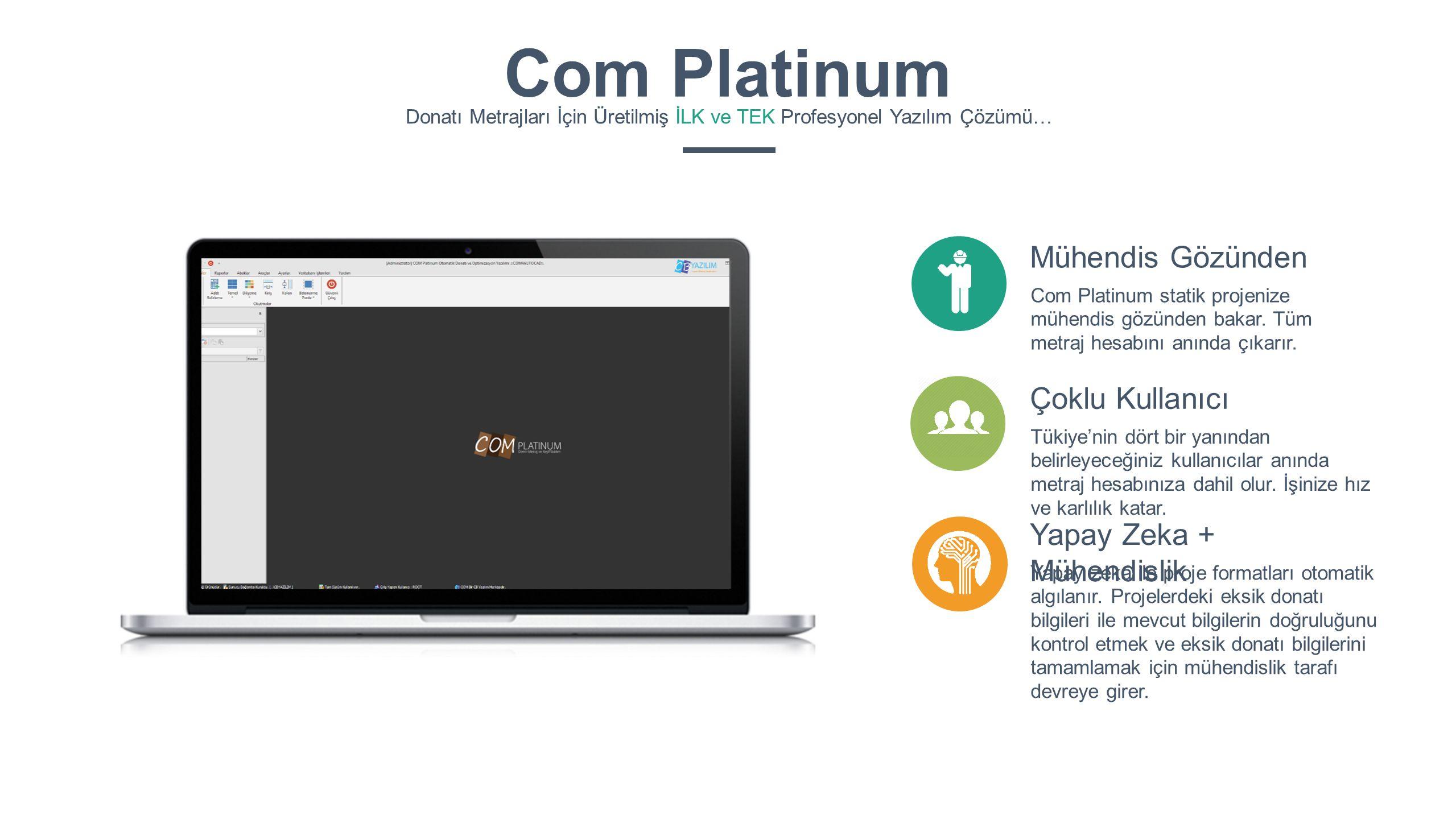 Com Platinum Mühendis Gözünden Çoklu Kullanıcı