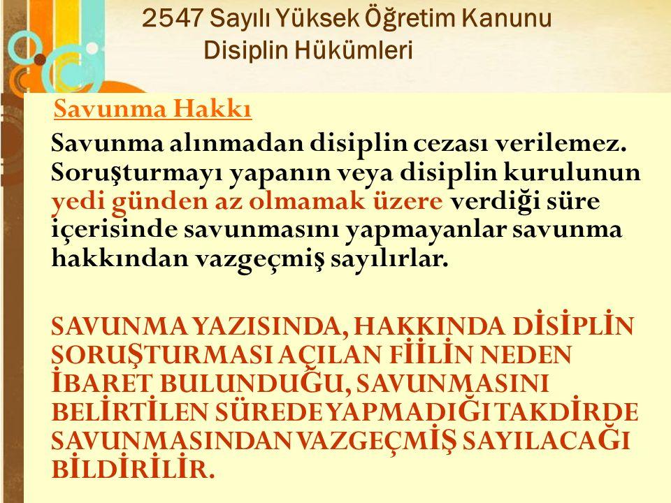 2547 Sayılı Yüksek Öğretim Kanunu Disiplin Hükümleri