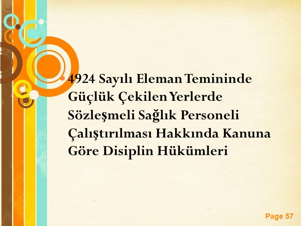 4924 Sayılı Eleman Temininde Güçlük Çekilen Yerlerde Sözleşmeli Sağlık Personeli Çalıştırılması Hakkında Kanuna Göre Disiplin Hükümleri