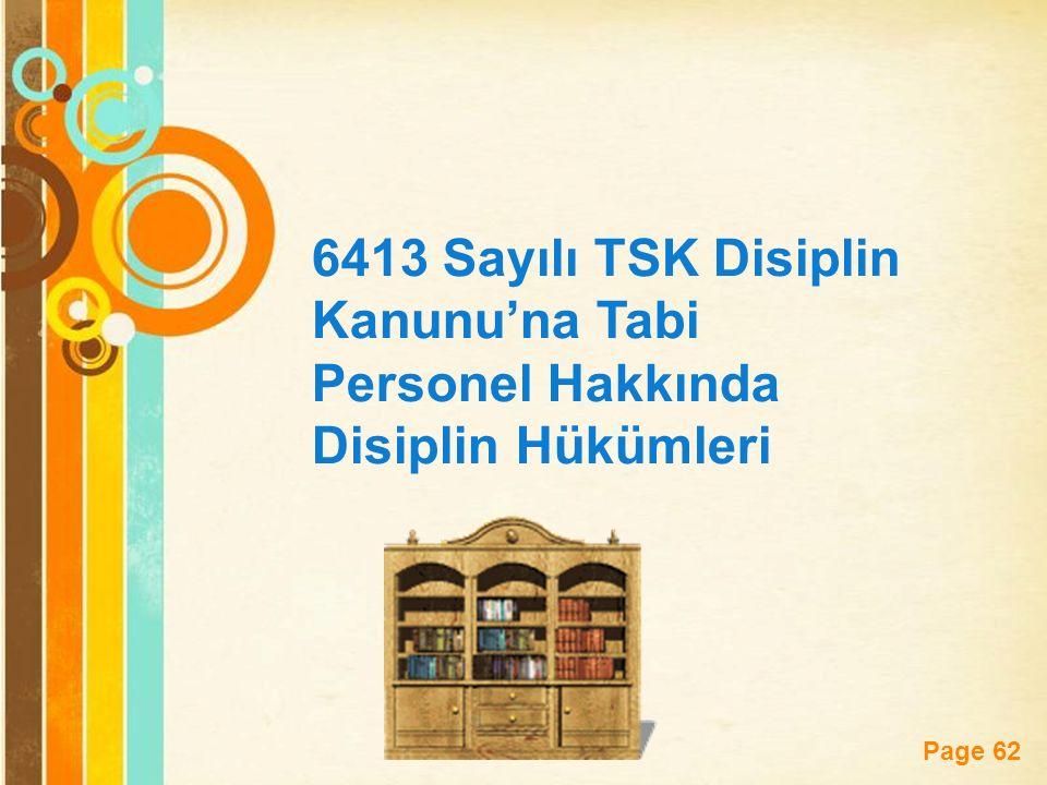 6413 Sayılı TSK Disiplin Kanunu'na Tabi Personel Hakkında Disiplin Hükümleri
