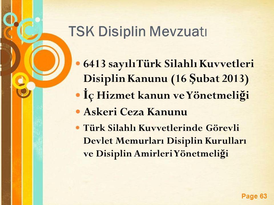 TSK Disiplin Mevzuatı 6413 sayılı Türk Silahlı Kuvvetleri Disiplin Kanunu (16 Şubat 2013) İç Hizmet kanun ve Yönetmeliği.