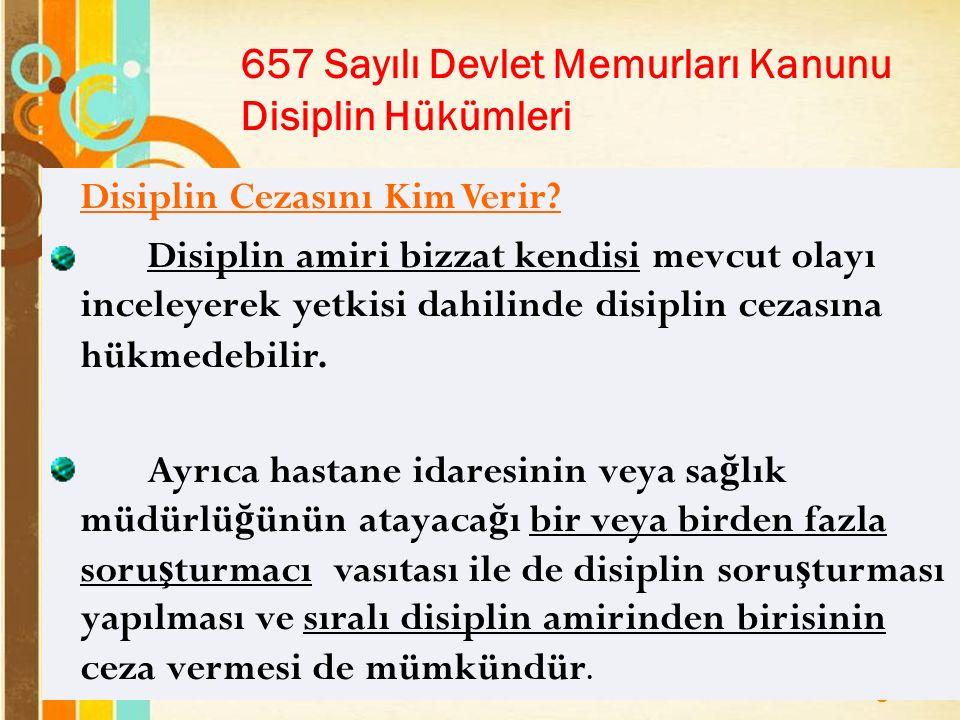 657 Sayılı Devlet Memurları Kanunu Disiplin Hükümleri