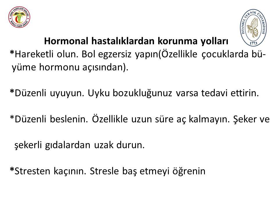 Hormonal hastalıklardan korunma yolları