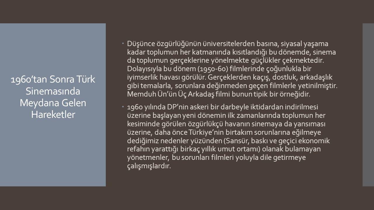 1960'tan Sonra Türk Sinemasında Meydana Gelen Hareketler