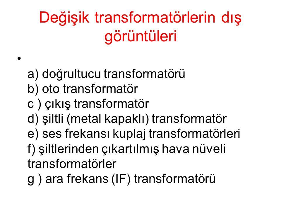 Değişik transformatörlerin dış görüntüleri