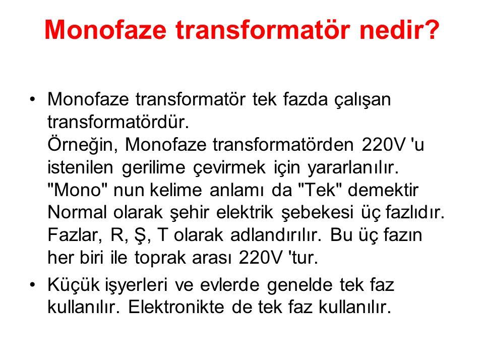 Monofaze transformatör nedir