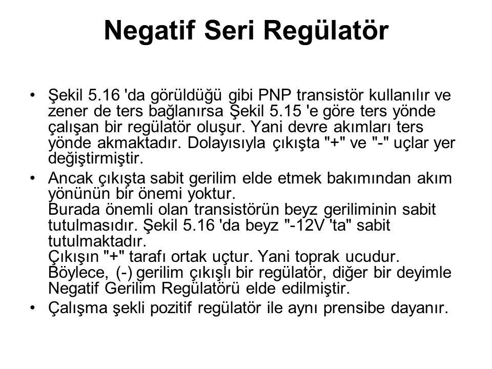 Negatif Seri Regülatör
