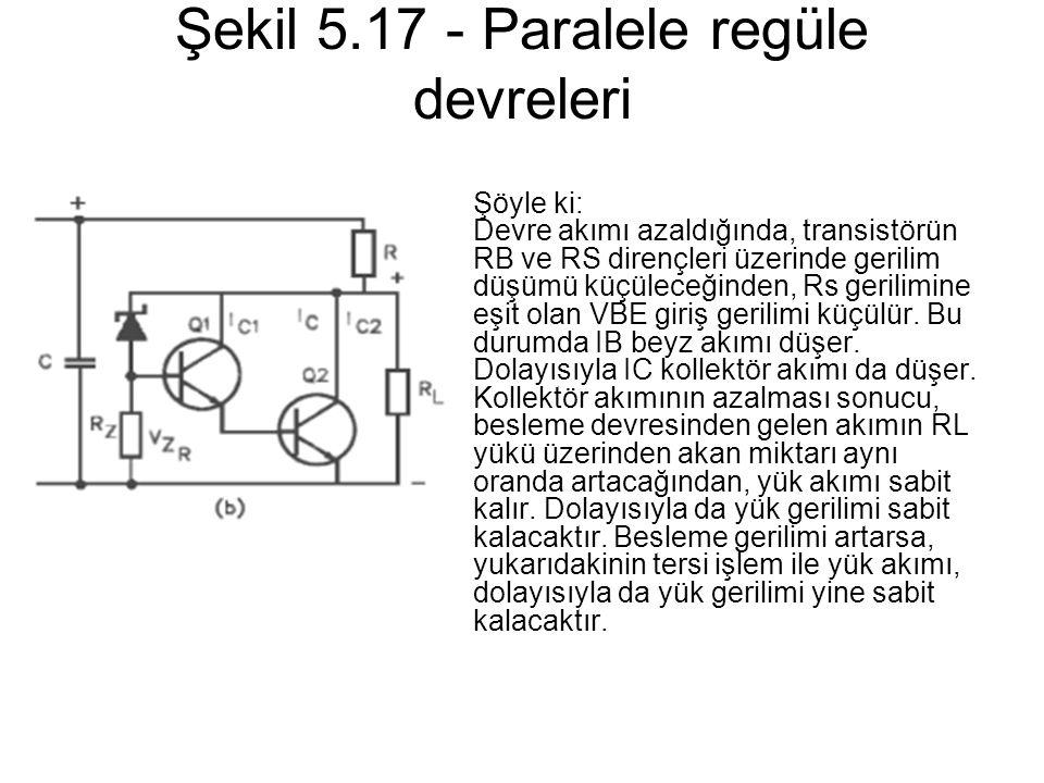 Şekil 5.17 - Paralele regüle devreleri
