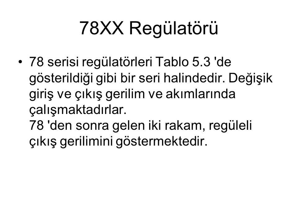 78XX Regülatörü