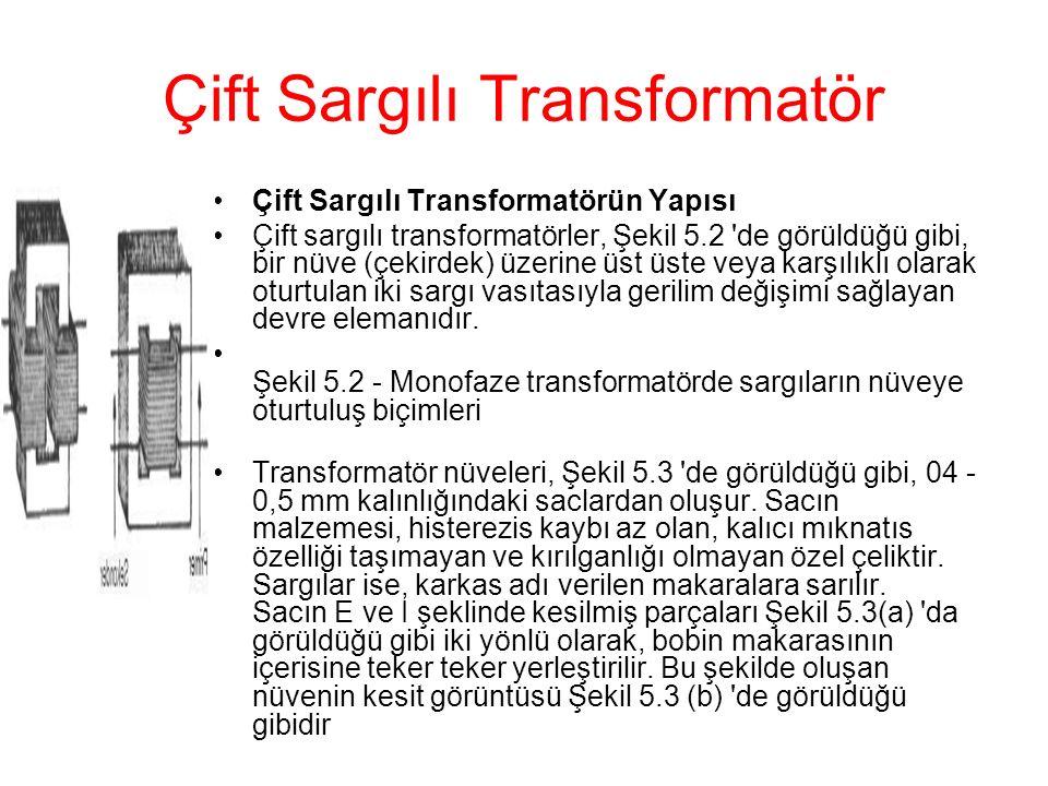 Çift Sargılı Transformatör