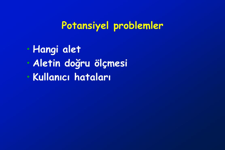 Potansiyel problemler