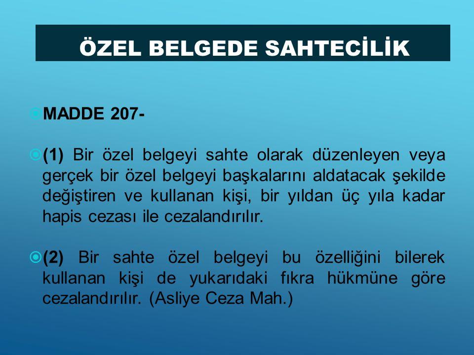 ÖZEL BELGEDE SAHTECİLİK