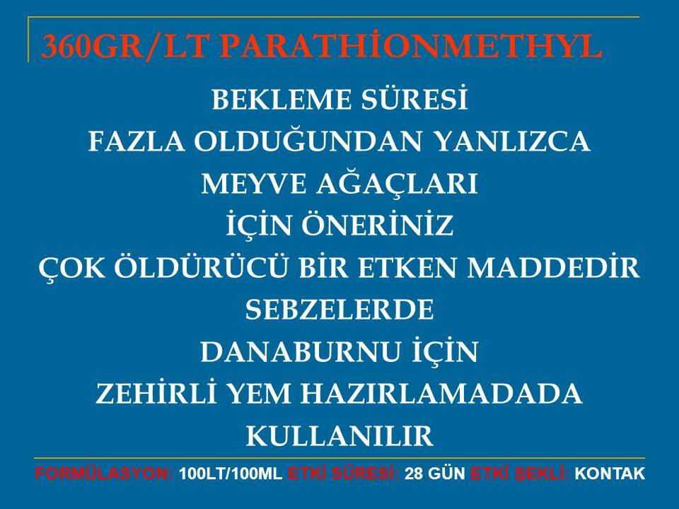 360GR/LT PARATHİONMETHYL