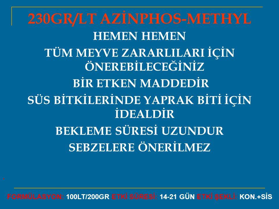 230GR/LT AZİNPHOS-METHYL
