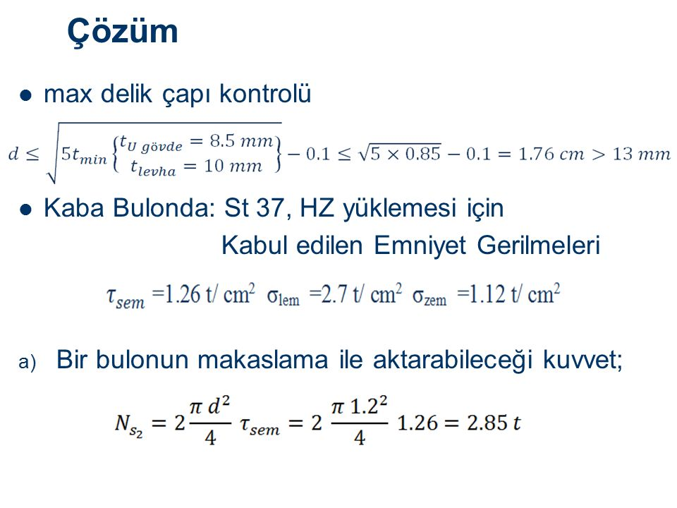 Çözüm max delik çapı kontrolü Kaba Bulonda: St 37, HZ yüklemesi için