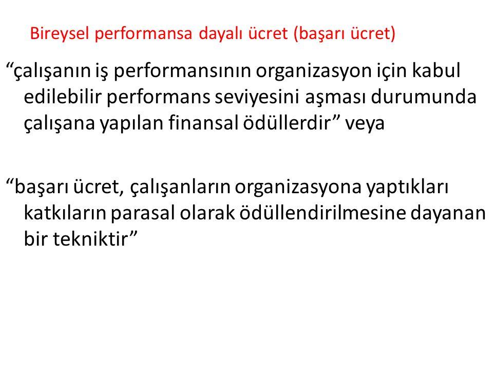 Bireysel performansa dayalı ücret (başarı ücret)