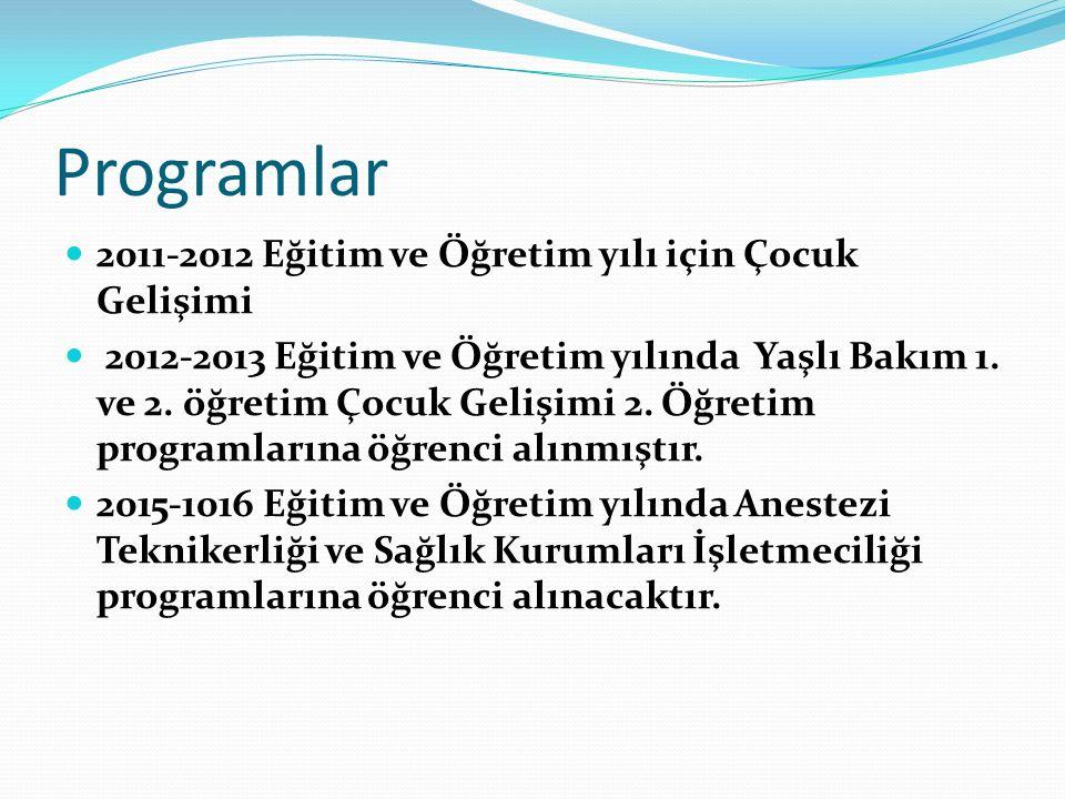 Programlar 2011-2012 Eğitim ve Öğretim yılı için Çocuk Gelişimi
