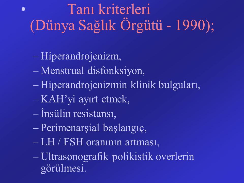 Tanı kriterleri (Dünya Sağlık Örgütü - 1990);