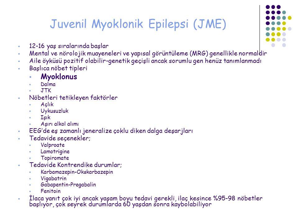 Juvenil Myoklonik Epilepsi (JME)