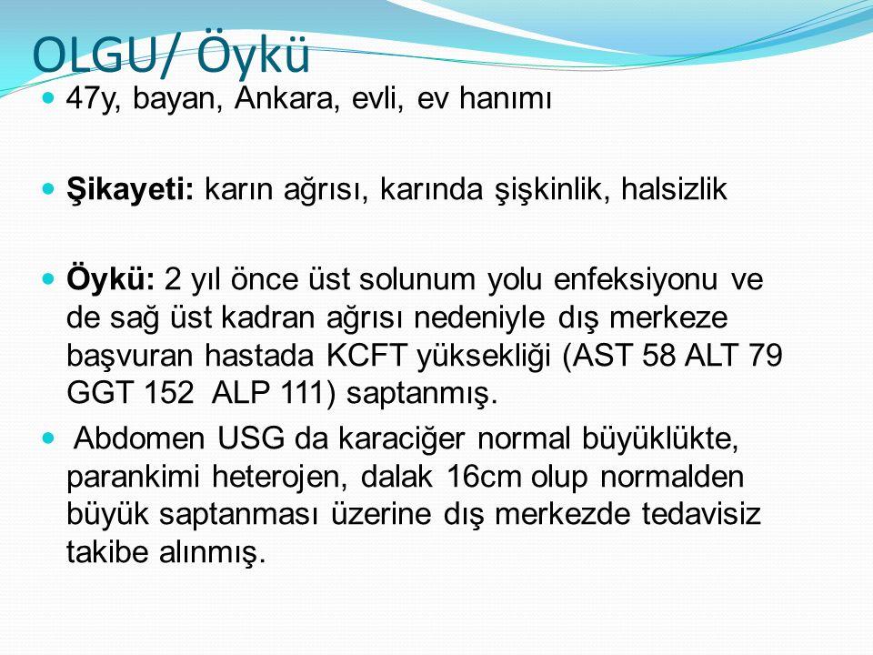 OLGU/ Öykü 47y, bayan, Ankara, evli, ev hanımı