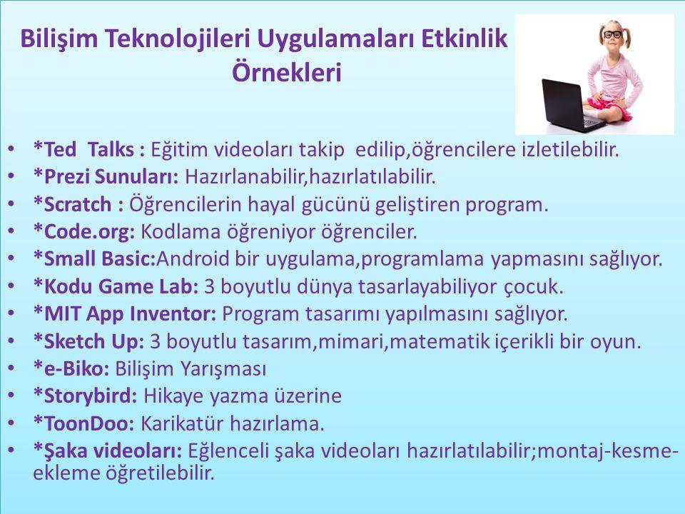 Bilişim Teknolojileri Uygulamaları Etkinlik Örnekleri