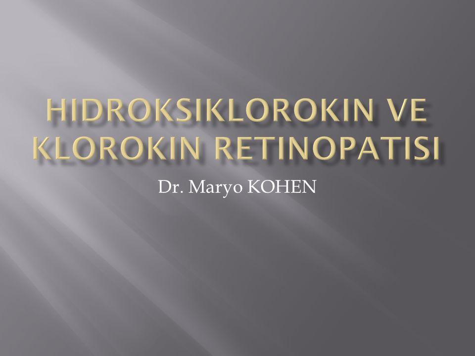 Hidroksiklorokin ve Klorokin Retinopatisi