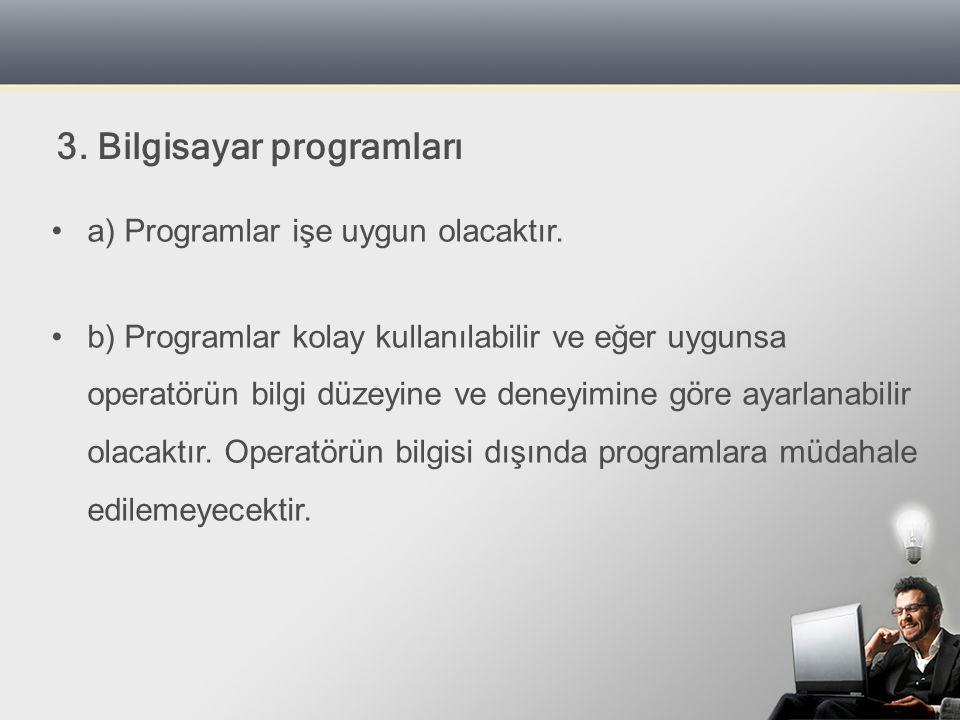 3. Bilgisayar programları