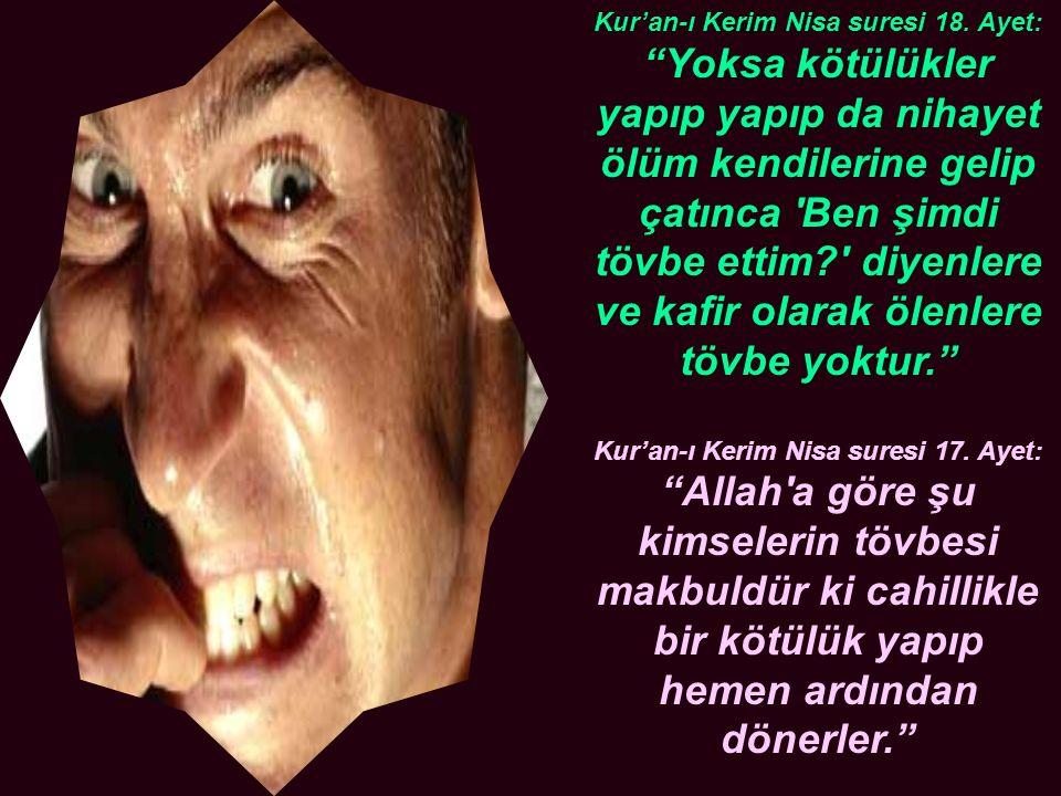 Kur'an-ı Kerim Nisa suresi 18. Ayet: