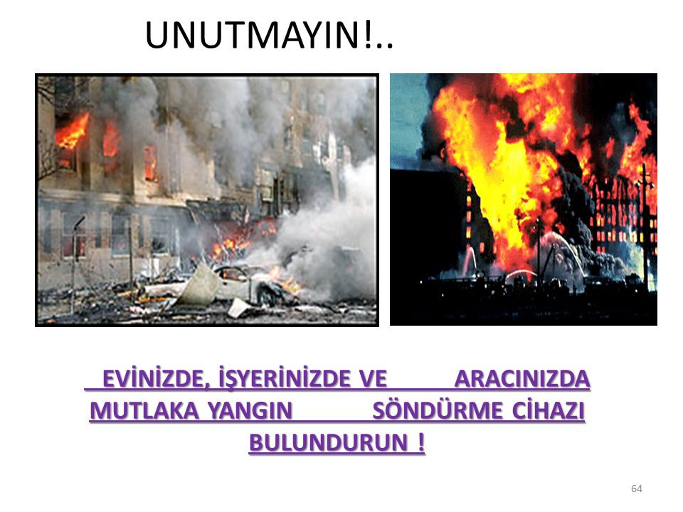 UNUTMAYIN!..