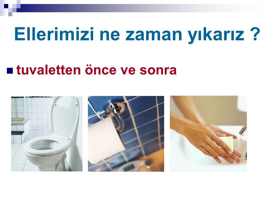 Ellerimizi ne zaman yıkarız