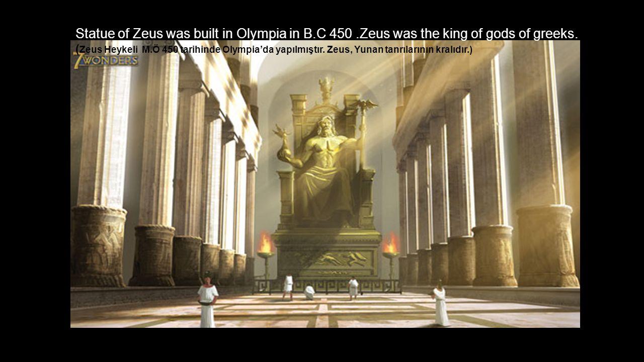 Statue of Zeus was built in Olympia in B. C 450