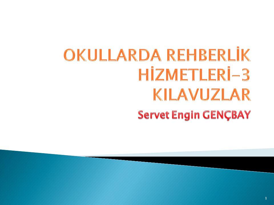OKULLARDA REHBERLİK HİZMETLERİ-3 KILAVUZLAR