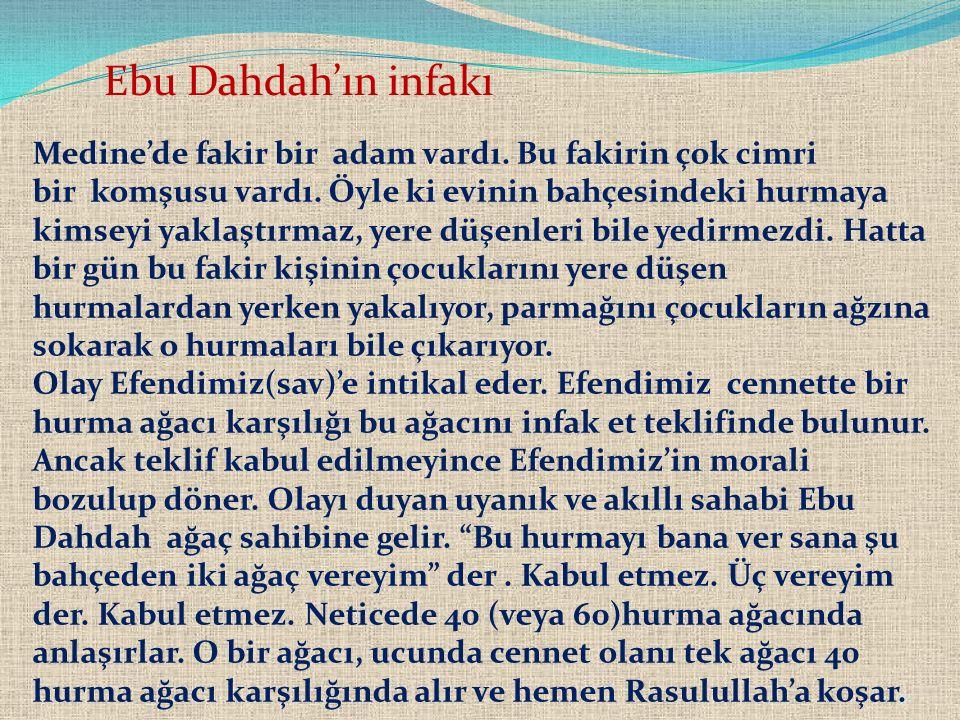 Ebu Dahdah'ın infakı