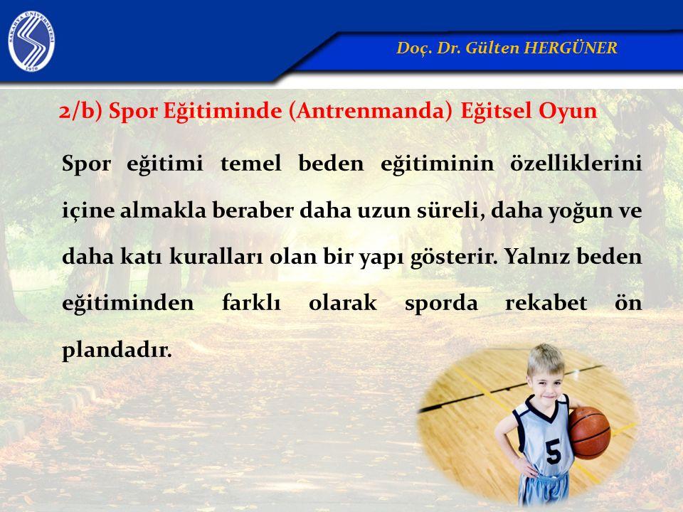 2/b) Spor Eğitiminde (Antrenmanda) Eğitsel Oyun