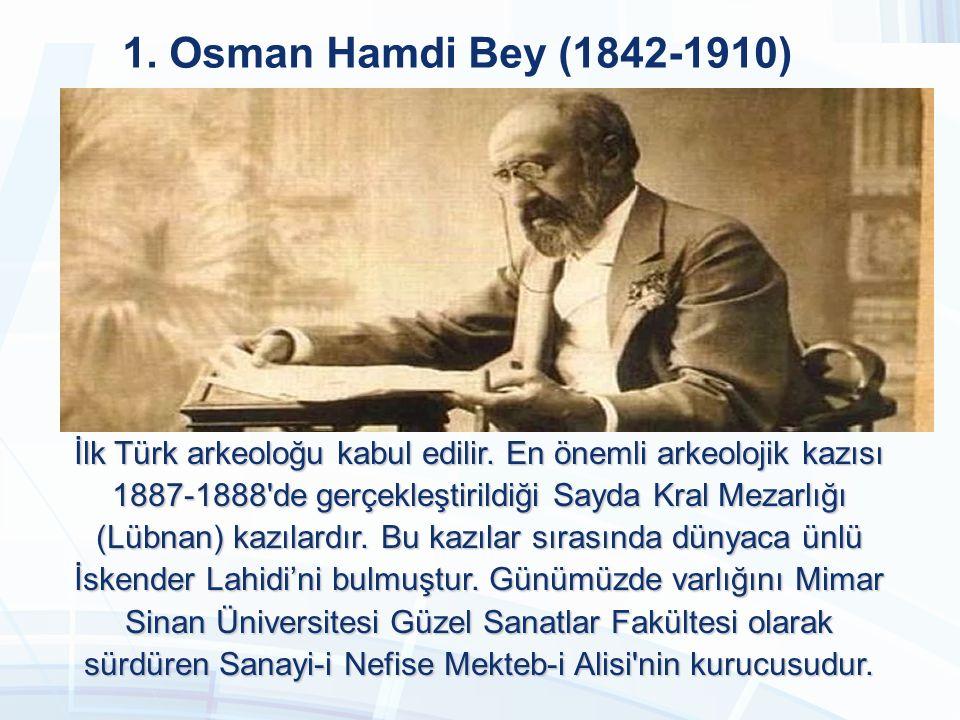 1. Osman Hamdi Bey (1842-1910) 1. Osman Hamdi Bey (1842-1910)