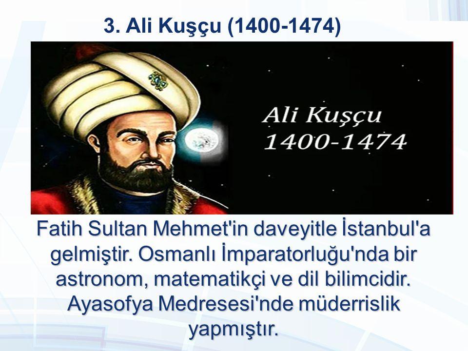 3. Ali Kuşçu (1400-1474)