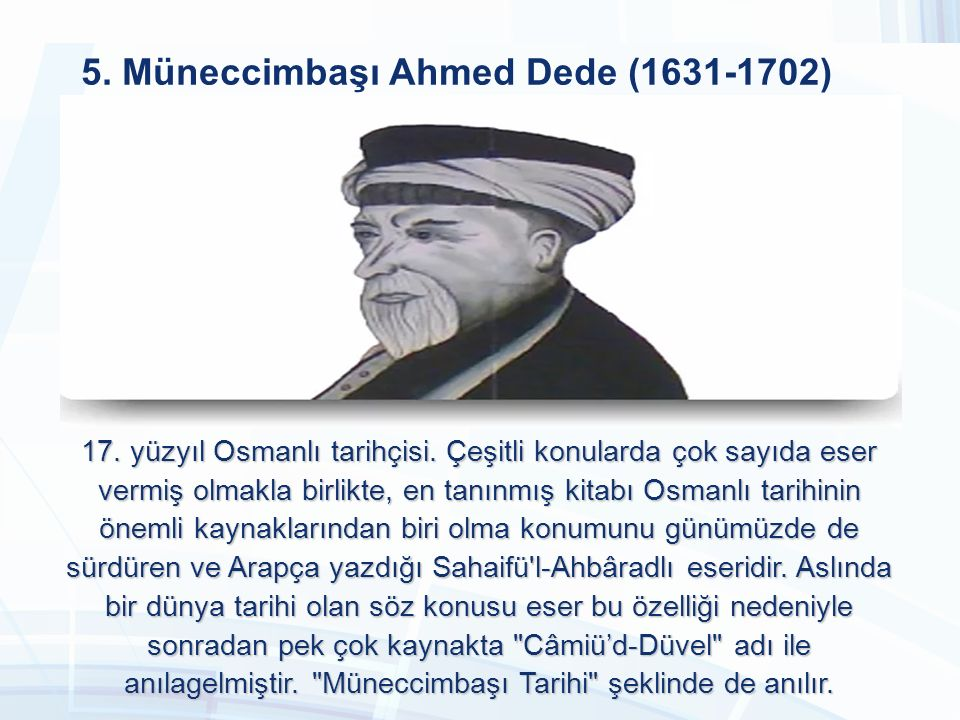 5. Müneccimbaşı Ahmed Dede (1631-1702)