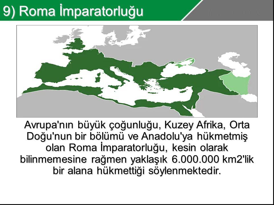 9) Roma İmparatorluğu