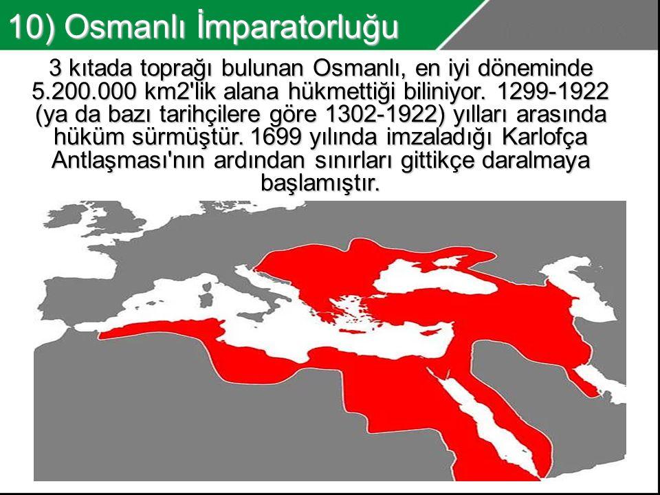 10) Osmanlı İmparatorluğu