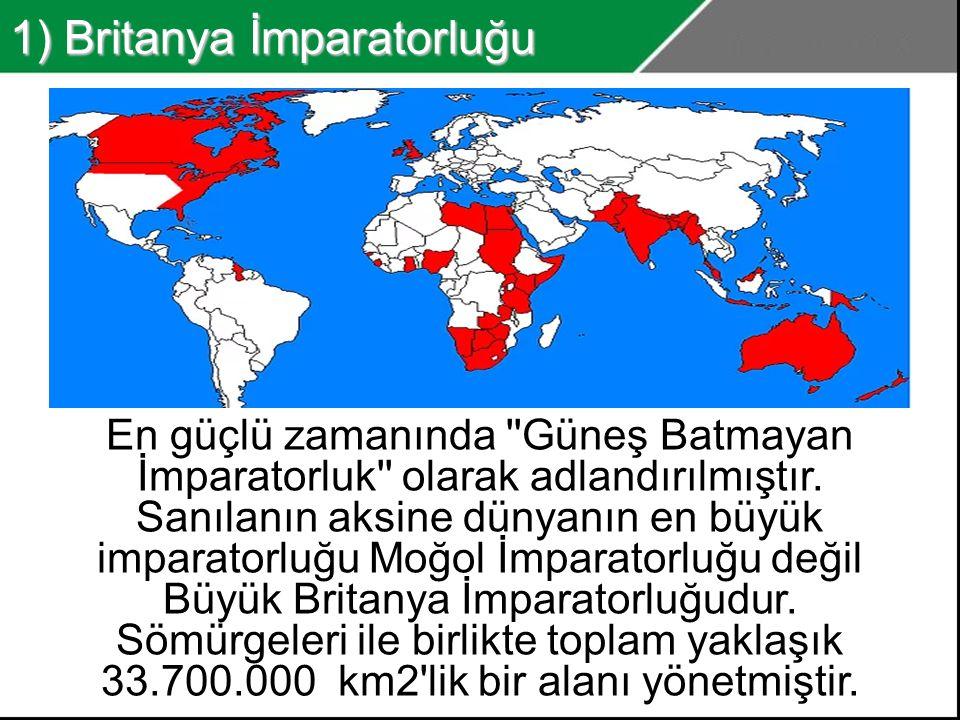 1) Britanya İmparatorluğu