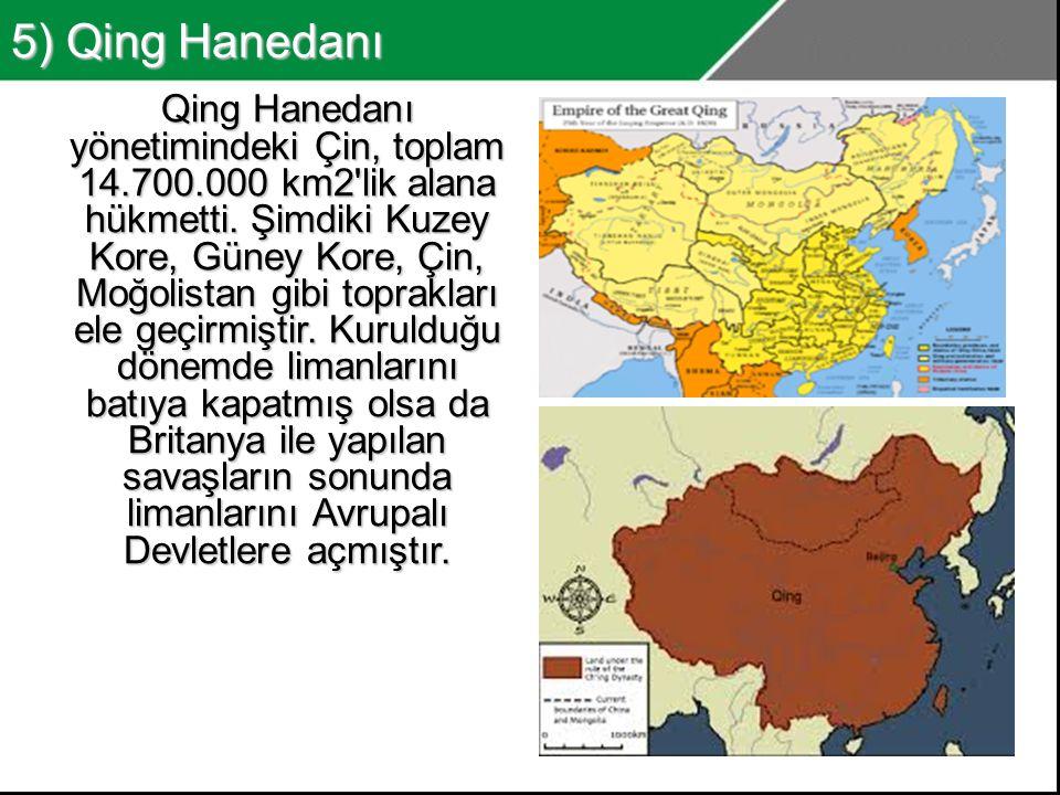 5) Qing Hanedanı