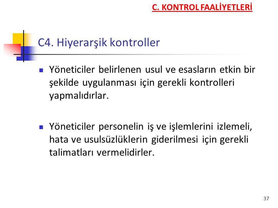 C4. Hiyerarşik kontroller