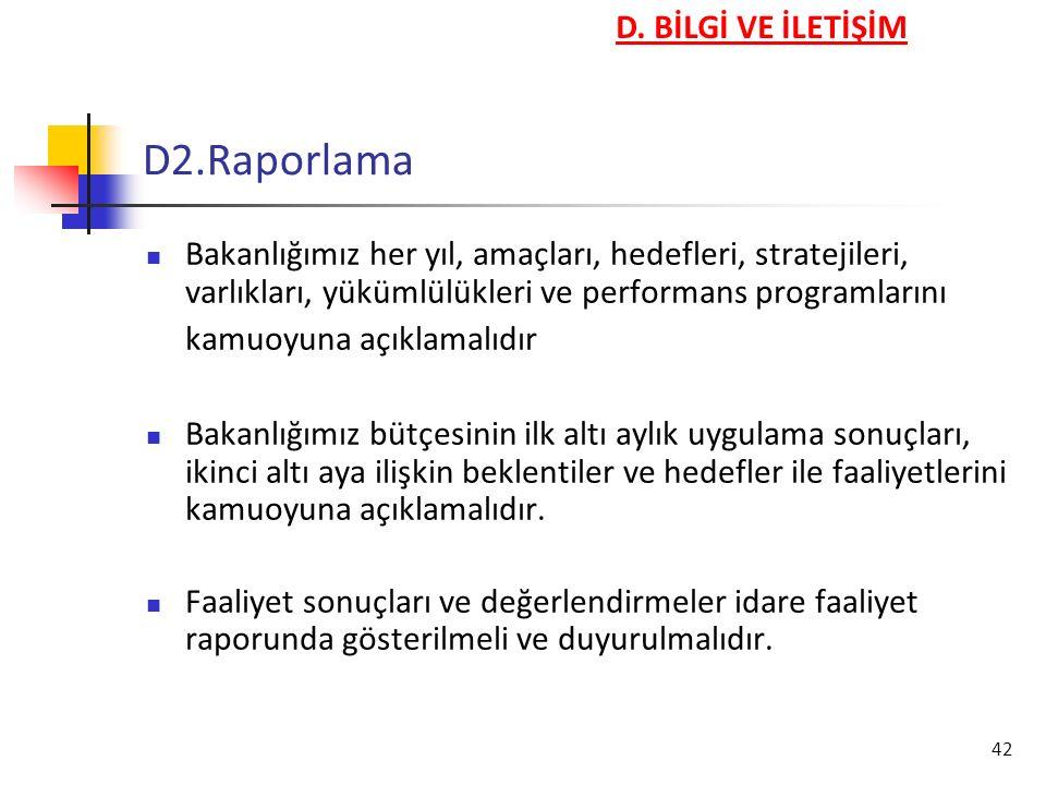 D2.Raporlama D. BİLGİ VE İLETİŞİM