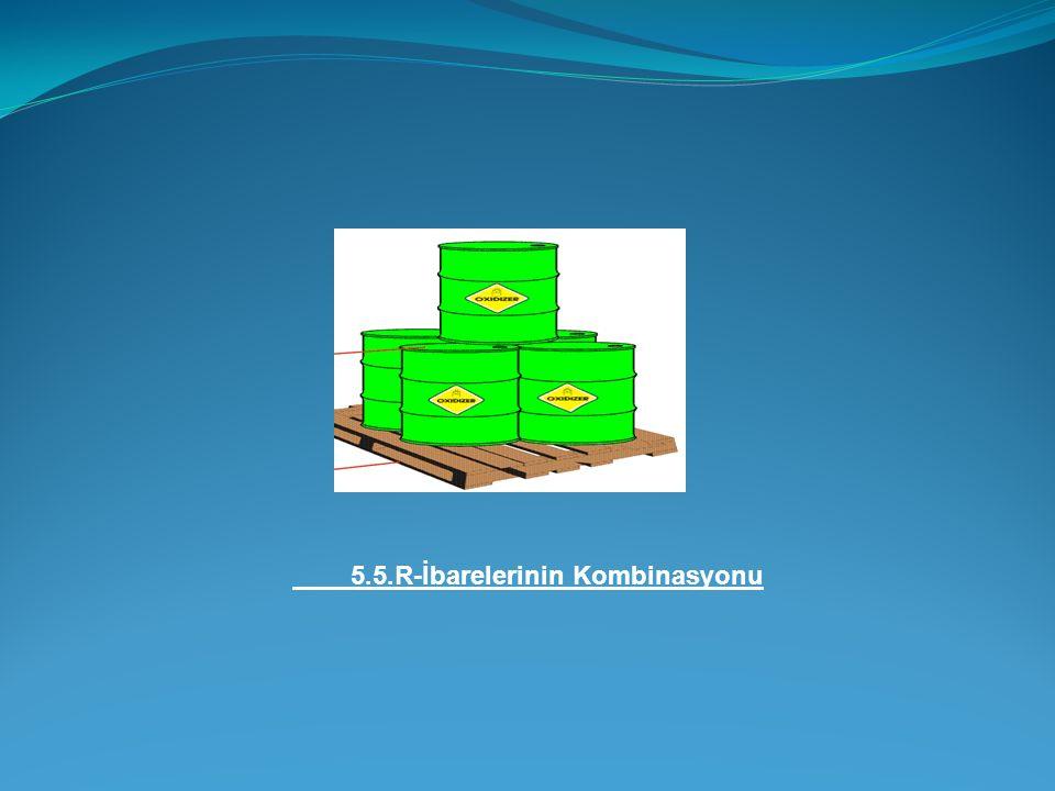 5.5.R-İbarelerinin Kombinasyonu