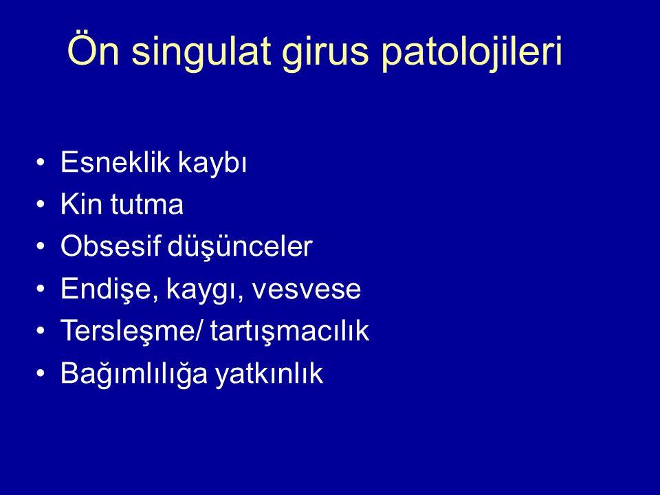 Ön singulat girus patolojileri