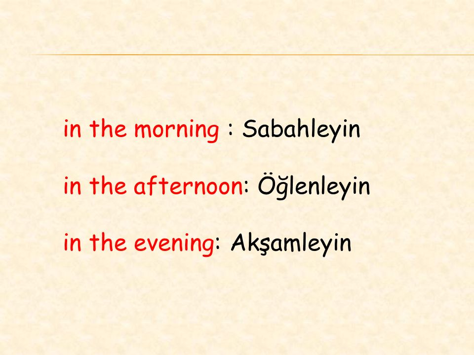 in the morning : Sabahleyin