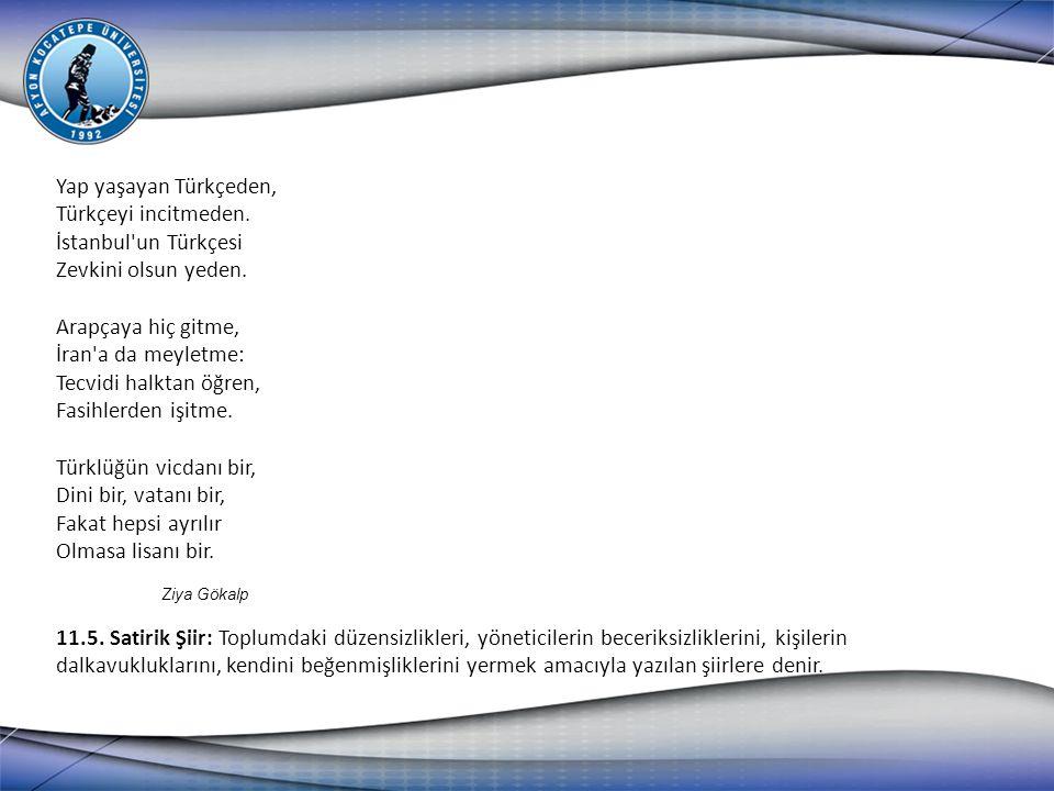 Yap yaşayan Türkçeden, Türkçeyi incitmeden. İstanbul un Türkçesi