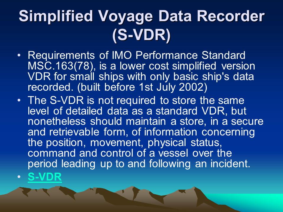 Simplified Voyage Data Recorder (S-VDR)