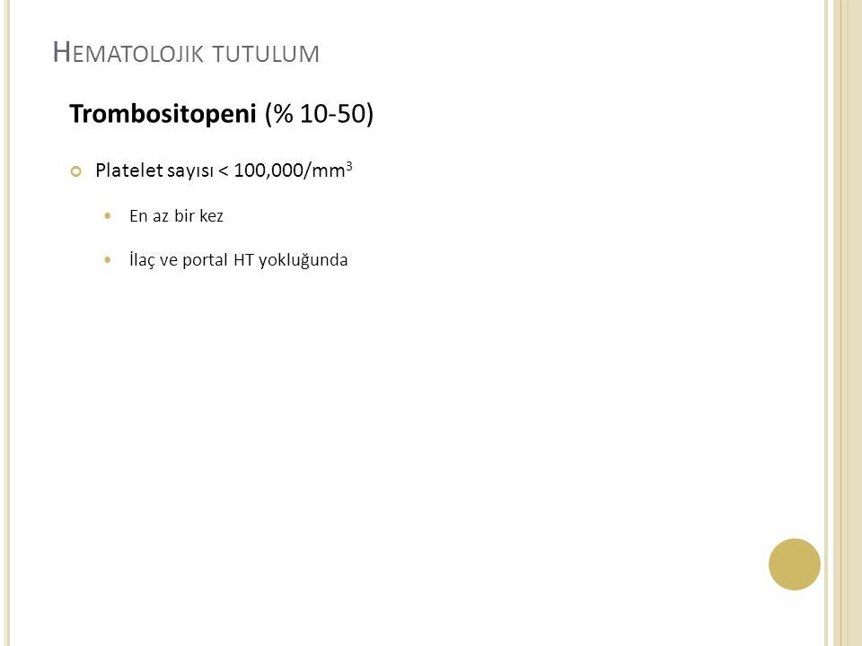 Hematolojik tutulum Trombositopeni (% 10-50)