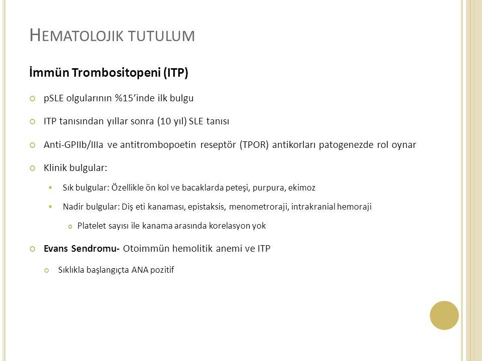 Hematolojik tutulum İmmün Trombositopeni (ITP)